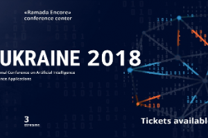 AI Ukraine 2018 - AI & Data Science Conference